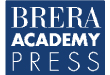 Brera Acadamy Press